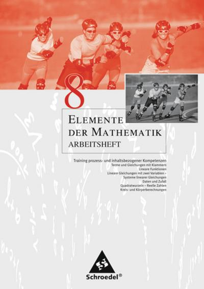 Elemente der Mathematik 8. Arbeitsheft. Nordrhein-Westfalen, Rheinland-Pfalz, Schleswig-Holstein