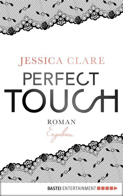 Perfect Touch - Ergeben