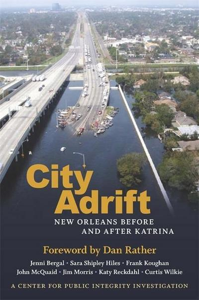 City Adrift: New Orleans Before and After Katrina