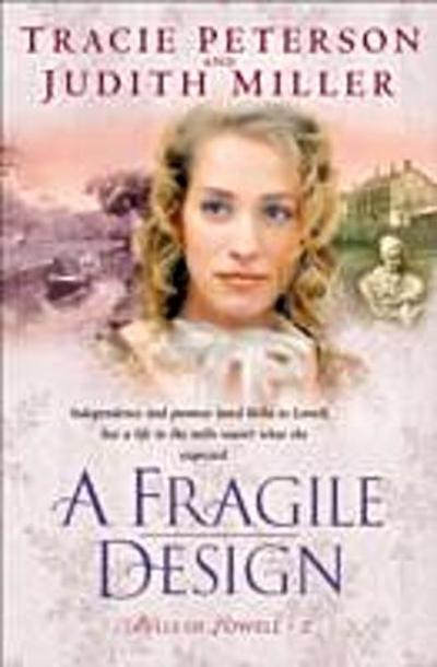 Fragile Design (Bells of Lowell Book #2)