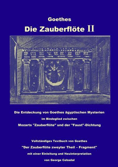 Goethes: Die Zauberflöte II