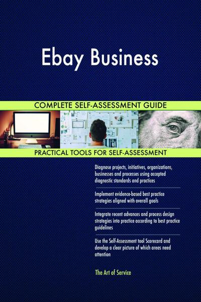 Ebay Business Complete Self-Assessment Guide