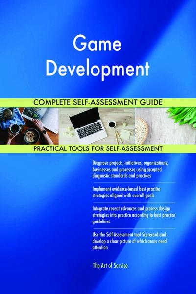 Game Development Complete Self-Assessment Guide