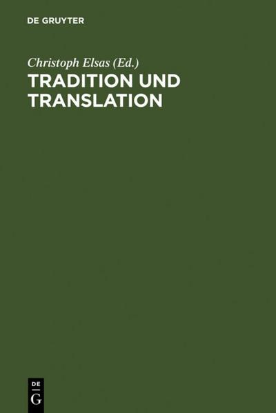 Tradition und Translation
