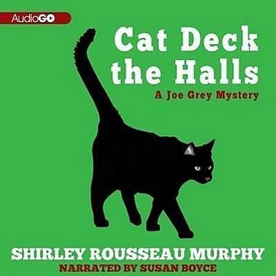 Cat Deck the Halls: A Joe Grey Mystery