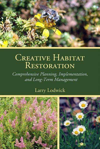 Creative Habitat Restoration