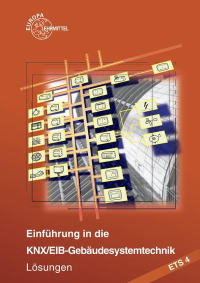 Einführung in die KNX/EIB-Gebäudesystemtechnik Lösungen zu 30368