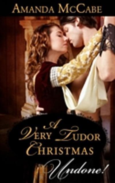 Very Tudor Christmas (Mills & Boon Historical Undone)