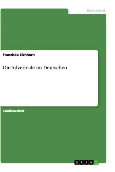 Die Adverbiale im Deutschen