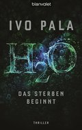 H2O - Das Sterben beginnt