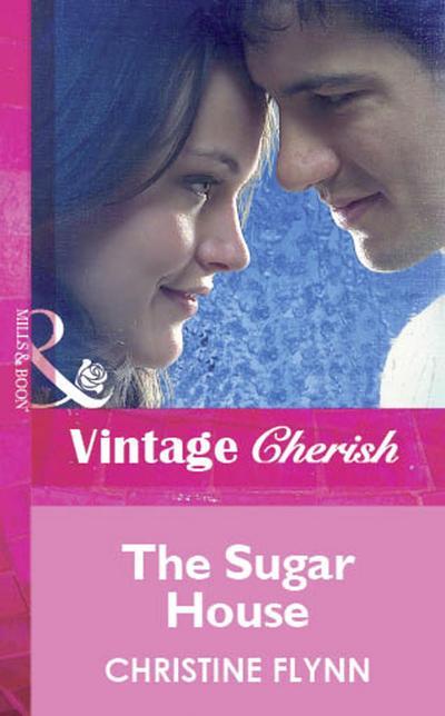 The Sugar House (Mills & Boon Vintage Cherish)