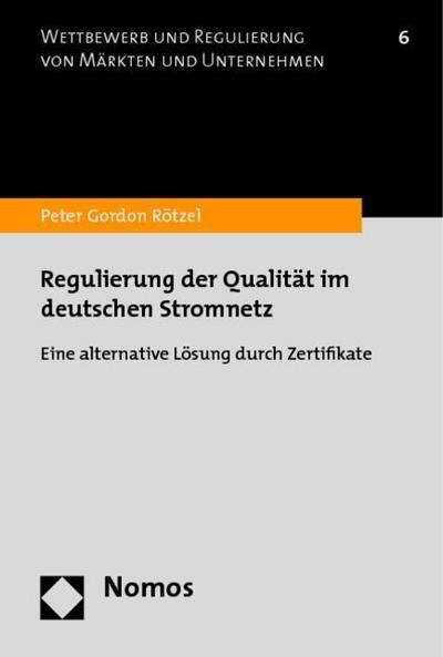 Regulierung der Qualität im deutschen Stromnetz