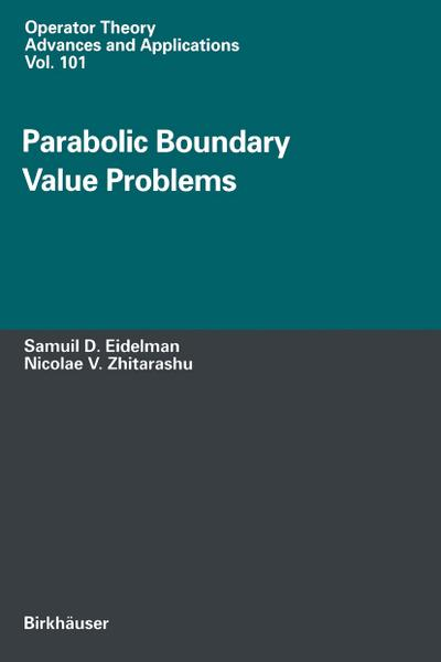 Parabolic Boundary Value Problems