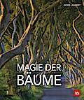 Magie der Bäume; Das Übungsbuch für unterwegs ...