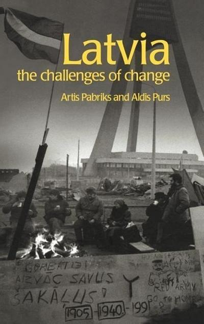Latvia: The Challenges of Change
