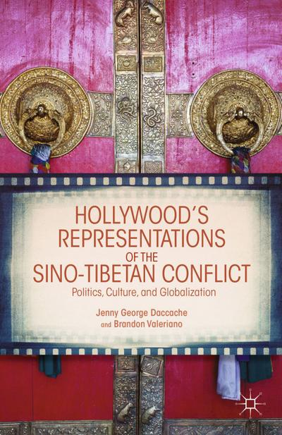 Hollywood's Representations of the Sino-Tibetan Conflict
