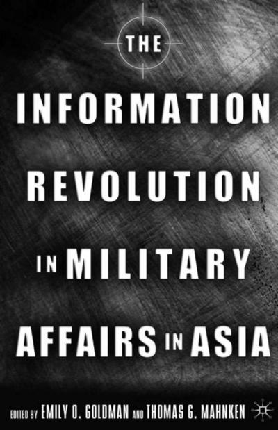 The Information Revolution in Military Affairs in Asia