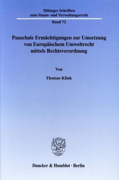 Pauschale Ermächtigungen zur Umsetzung von Europäischem Umweltrecht mittels Rechtsverordnung