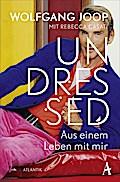 Undressed; Aus einem Leben mit mir; Deutsch