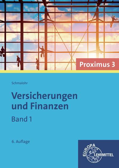 Versicherungen und Finanzen (Proximus 3) Band 1