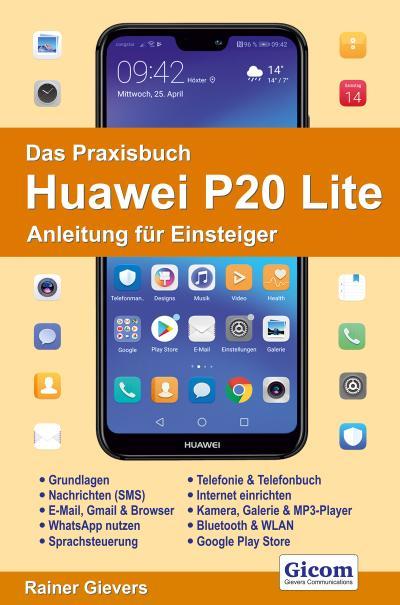 Das Praxisbuch Huawei P20 Lite
