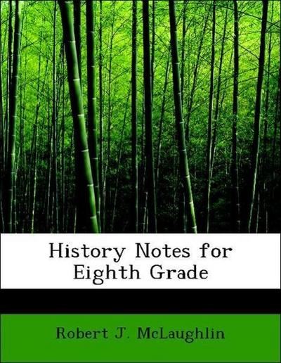 History Notes for Eighth Grade