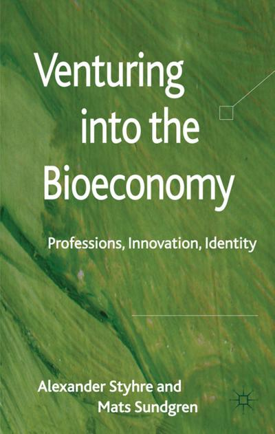 Venturing Into the Bioeconomy: Professions, Innovation, Identity
