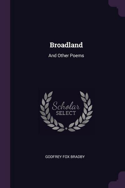 Broadland: And Other Poems