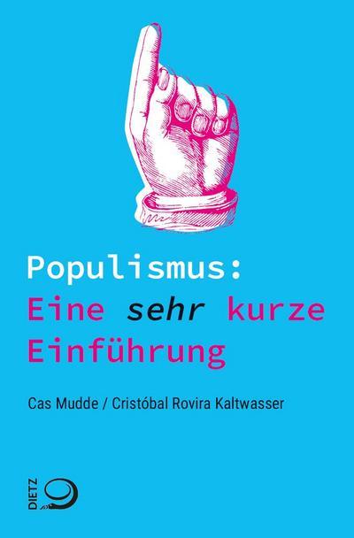 Populismus: Eine sehr kurze Einführung