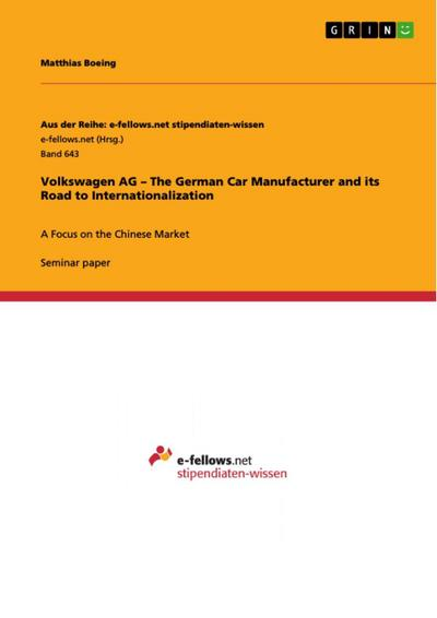 Volkswagen AG - The German Car Manufacturer and its Road to Internationalization