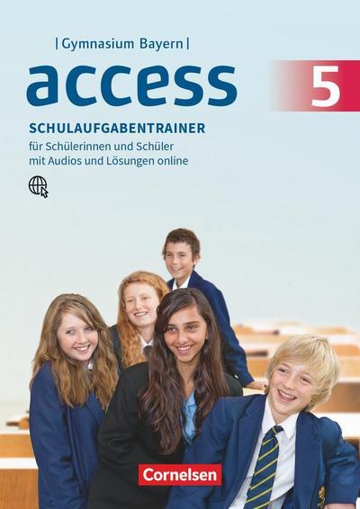 Access - Bayern 5. Jahrgangsstufe - Schulaufgabentrainer mit Audios und Lösungen online