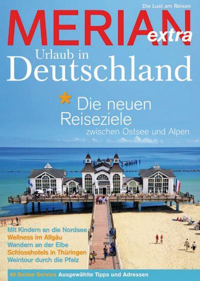MERIAN extra Urlaub in Deutschland; MERIAN Hefte; Hrsg. v. Jahreszeiten Verlag; Deutsch