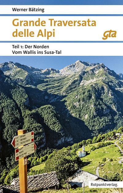 Grande Traversata delle Alpi Norden Teil 1