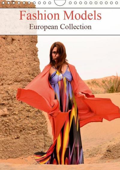Fashion Models European Collection (Wall Calendar 2019 DIN A4 Portrait)