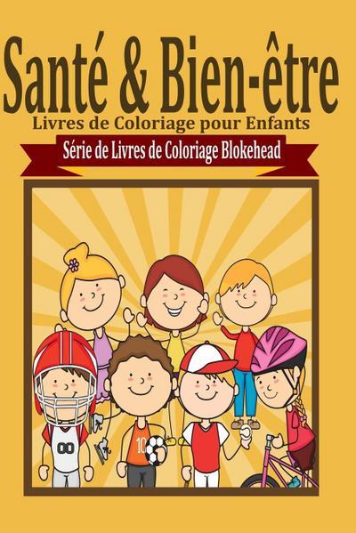 Santé & Bien-Ètre Livres de Coloriage