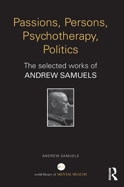 Passions, Persons, Psychotherapy, Politics