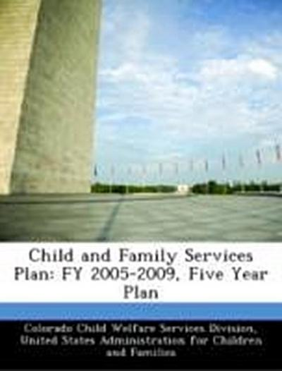 Colorado Child Welfare Services Division: Child and Family S