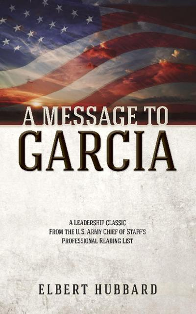 Message to Garcia