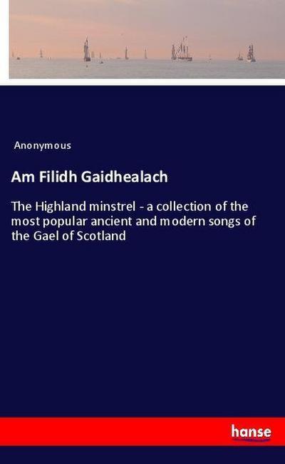 Am Filidh Gaidhealach