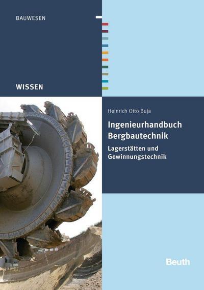 Ingenieurhandbuch Bergbautechnik