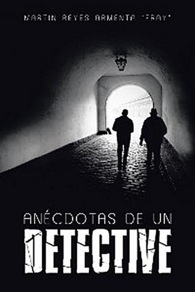Anécdotas De Un Detective