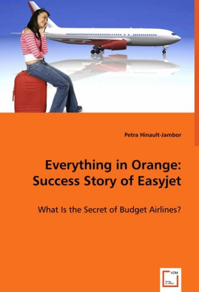 Everything in Orange: Success Story of Easyjet