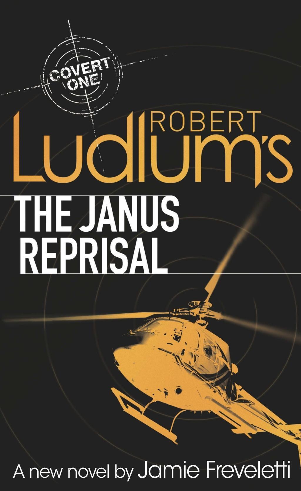 Jamie Ludlum Freveletti ~ Robert Ludlum's The Janus Reprisal 9781409120308
