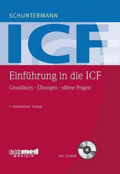 Einführung in die ICF: Grundkurs - Übungen - offene Fragen (mit CD-ROM)