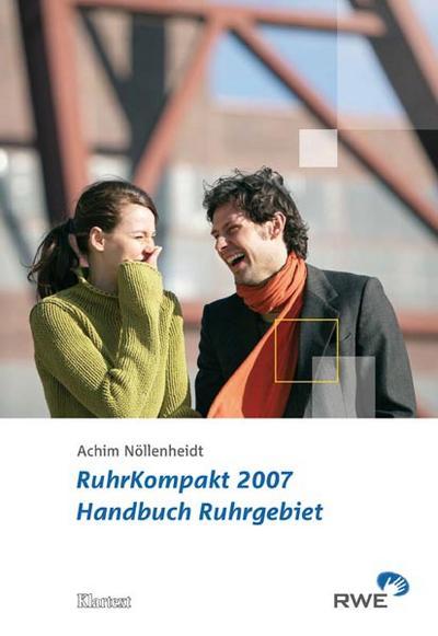 RuhrKompakt 2007. Handbuch Ruhrgebiet