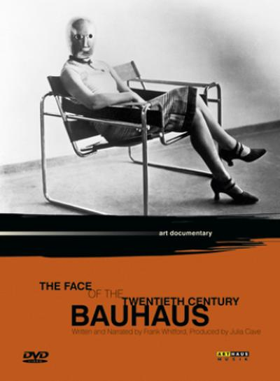 Bauhaus - The Face of the 20th Century