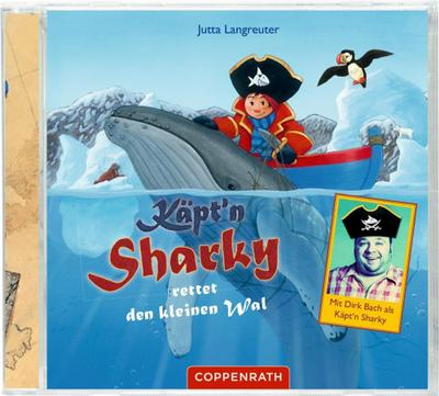 CD: Käpt'n Sharky rettet den kleinen Wal