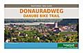 Donauradweg, Passau - Wien - Bratislava, Rada ...