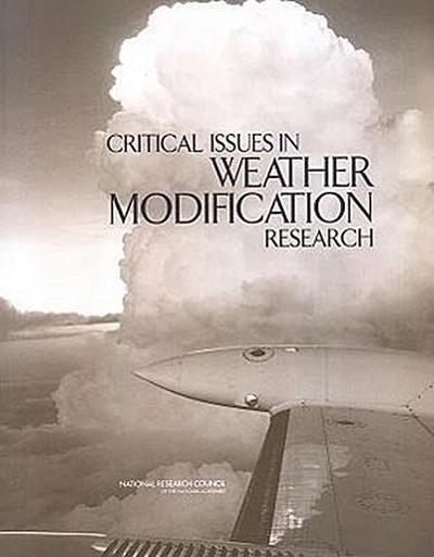 Critical Issues in Weather Modification Research