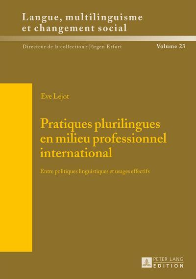 Pratiques plurilingues en milieu professionnel international